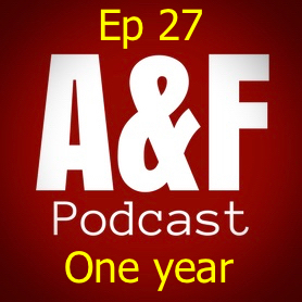 Episode 27 - The First Year Anniversary Edition