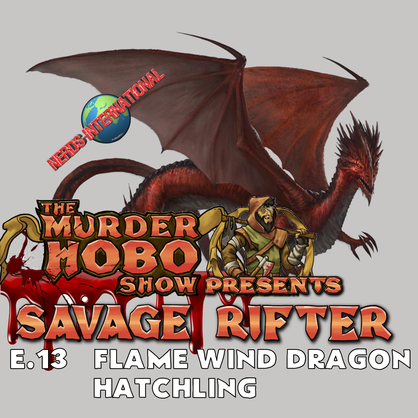 Savage Rifter Ep 13: Flame Wind Dragon Hatchling