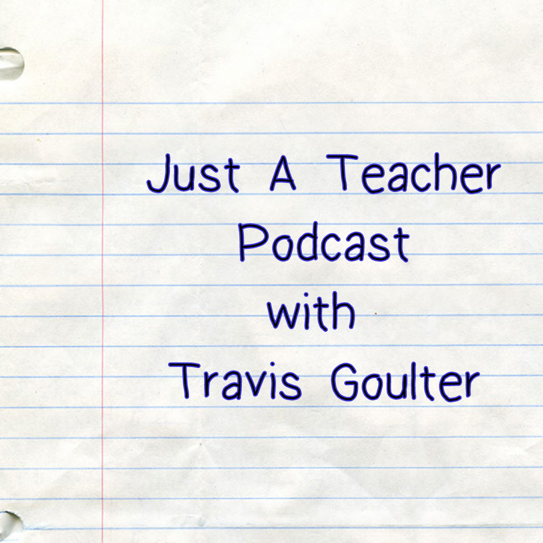 Just A Teacher Podcast: Episode 1 - Whispering Jack