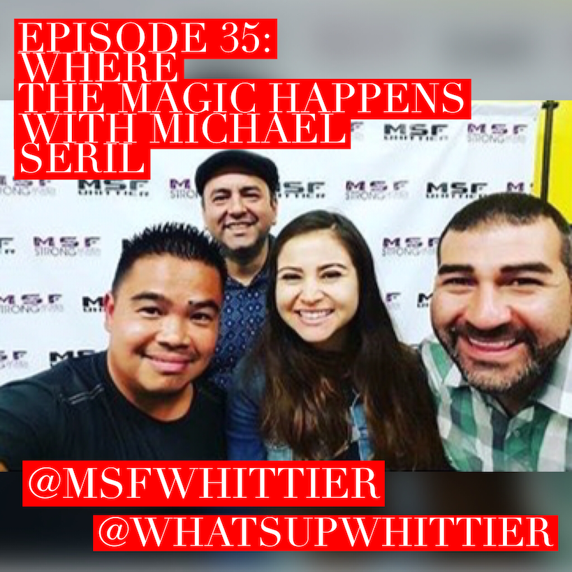 EPISODE 35: WHERE THE MAGIC HAPPENS with Michael Seril