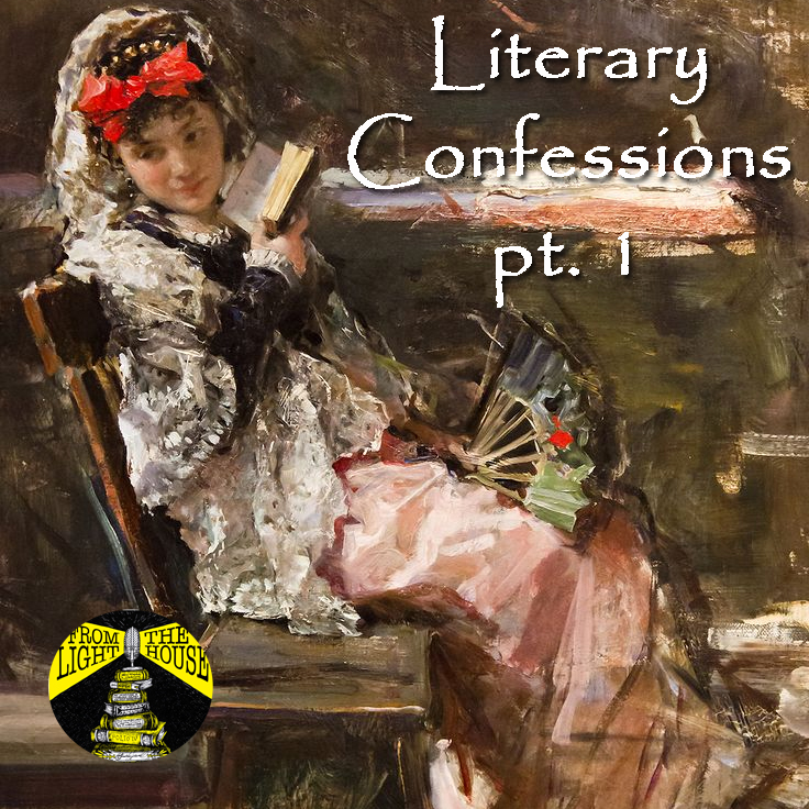 Sing, O Muse, of the books we loathe: Literary Confessions pt. 1