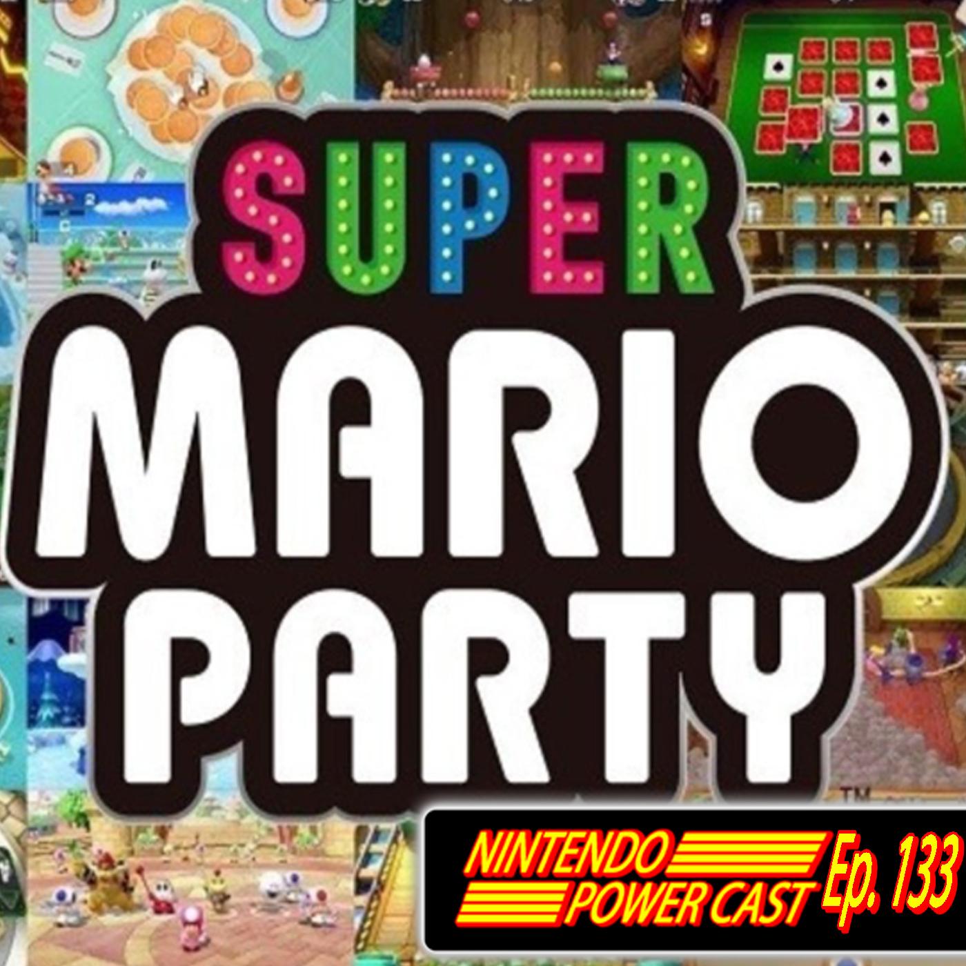 Nintendo Power Cast - Nintendo Podcast - Super Mario Party, Fortnite