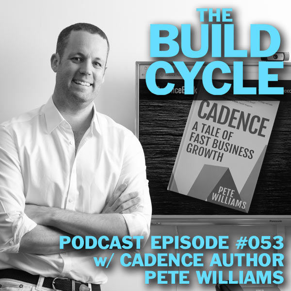 #053 - How to Double your Profits with Cadence author Pete Williams