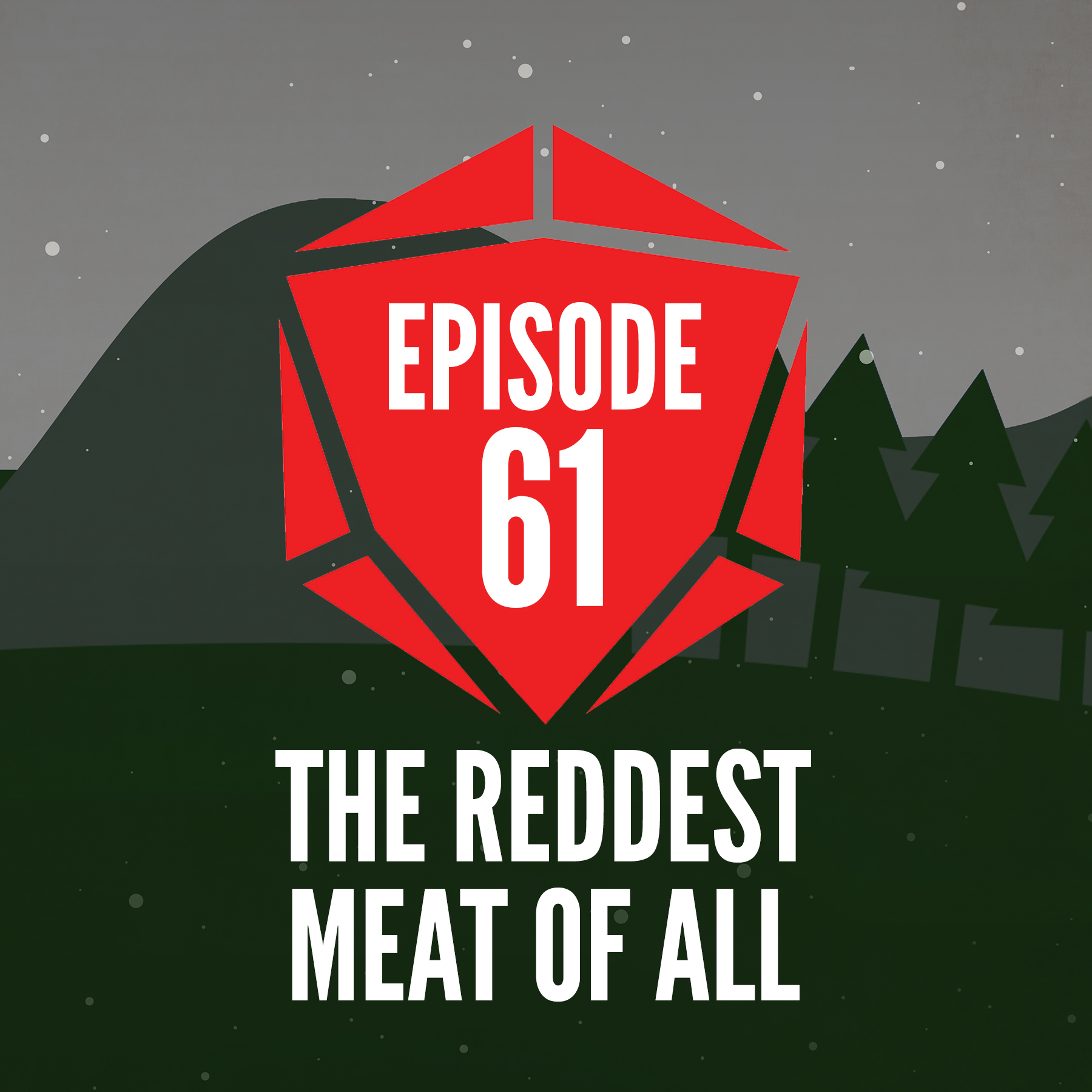 Episode 61: The Reddest Meat of All