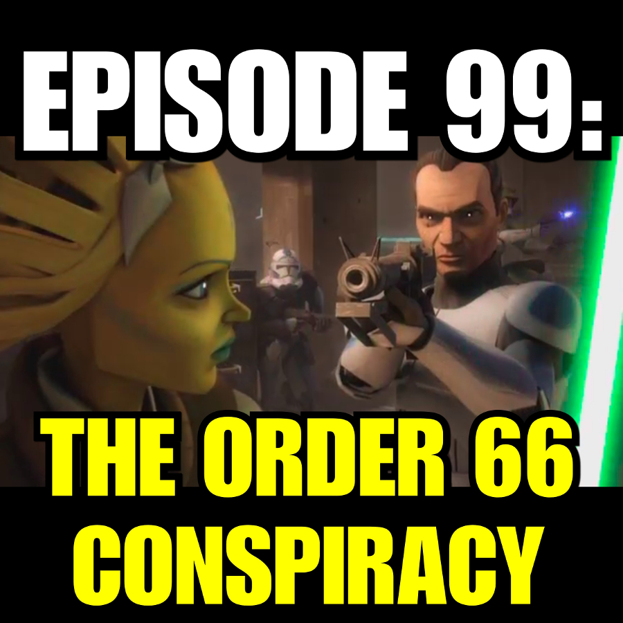 The Conspiracy of Order 66