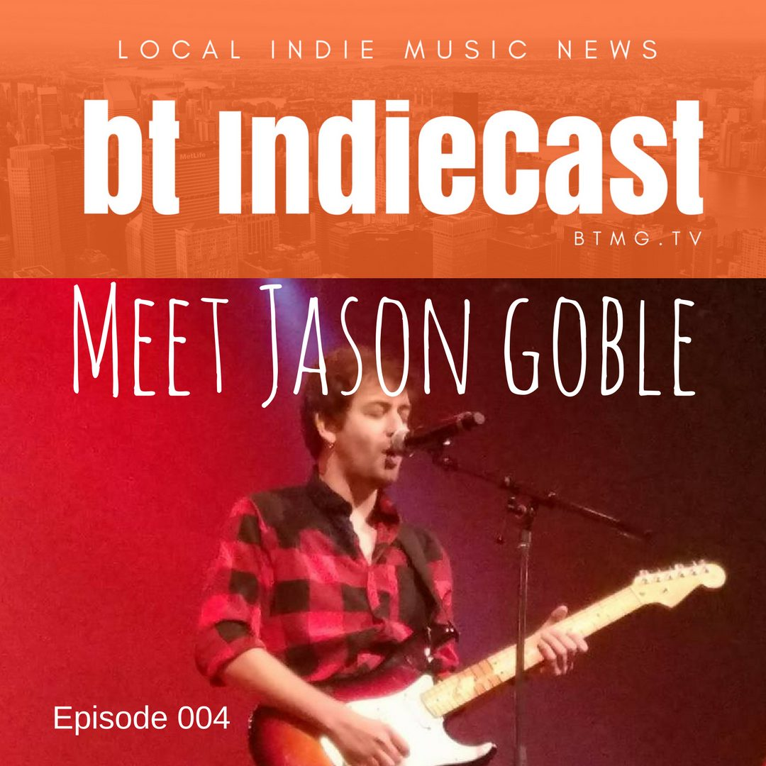 bt IndieCast Episode 004 Meet Jason Goble