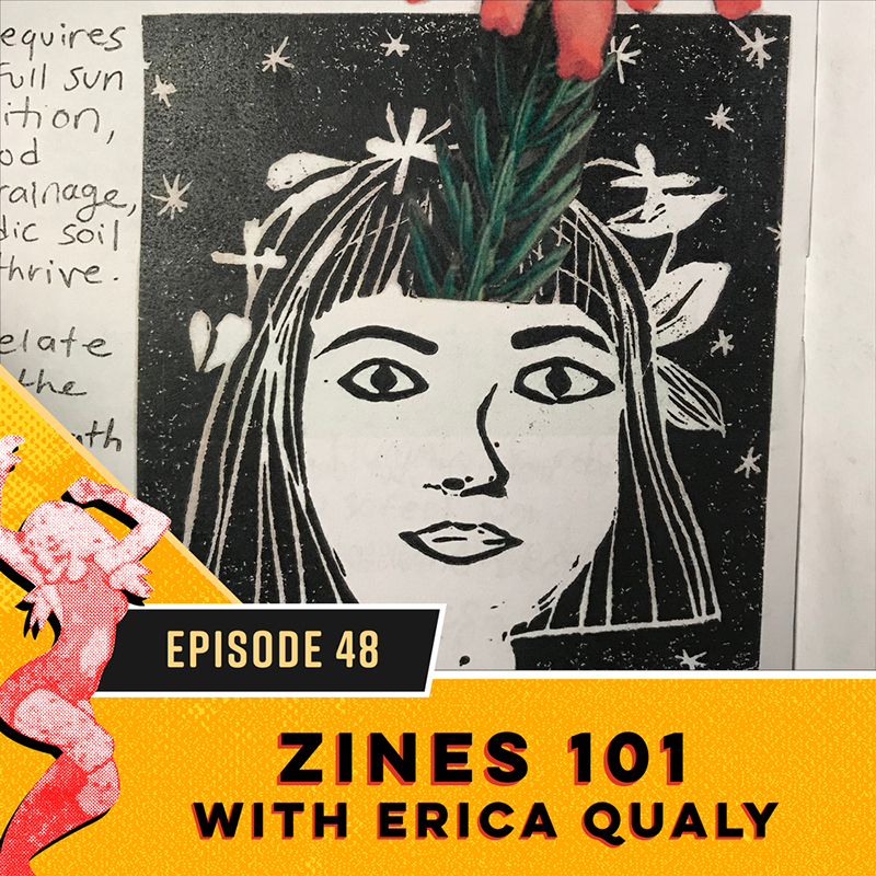 Zines 101 with Erica Qualy