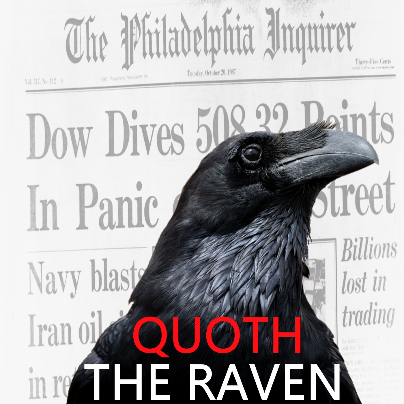 Quoth the Raven #75 - Our Bullshit Economy: Part 4 of 515