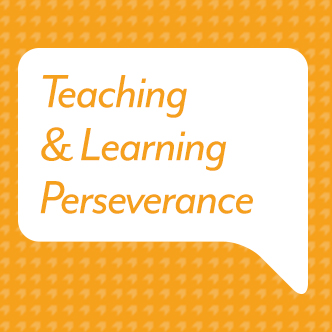 Teaching & Learning Perseverance