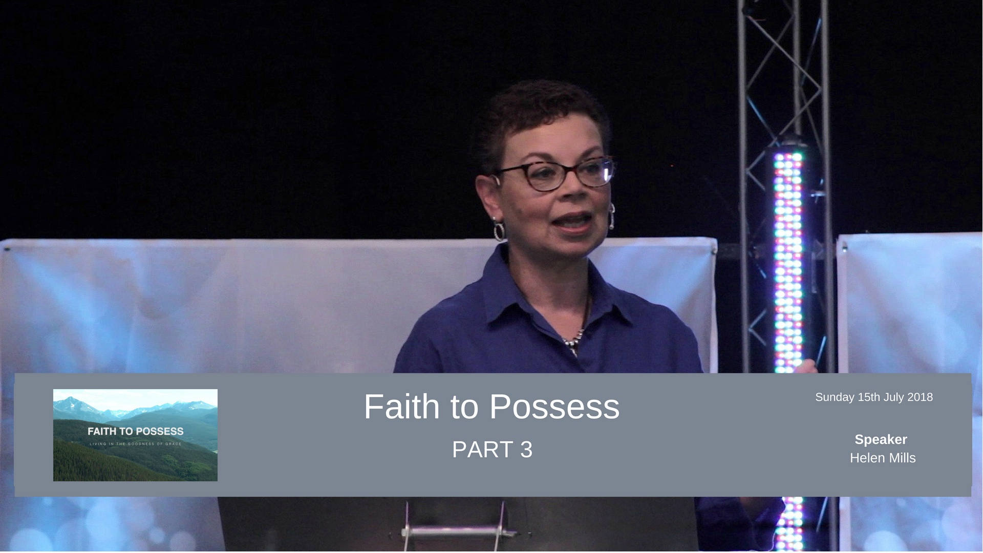 Faith to Possess - Part 3 - Faith is not blind