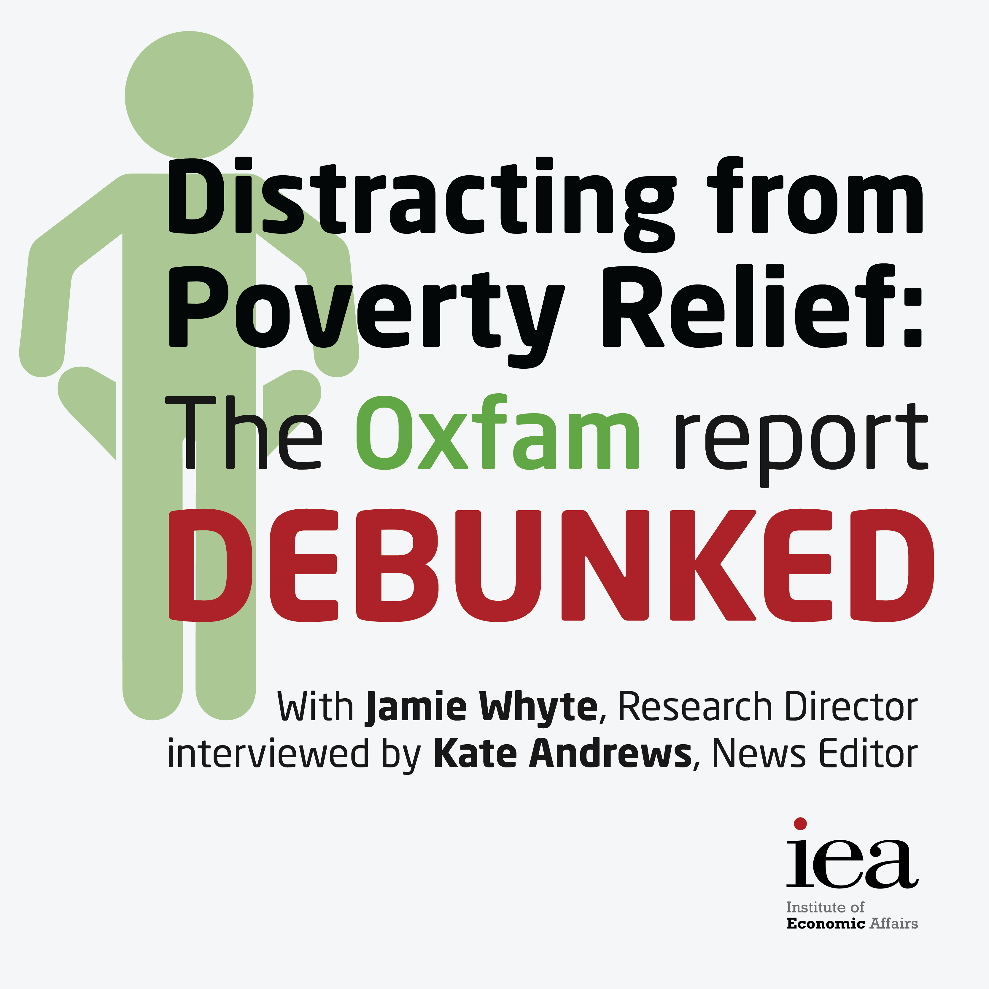 Distracting from Poverty Relief: The Oxfam report debunked