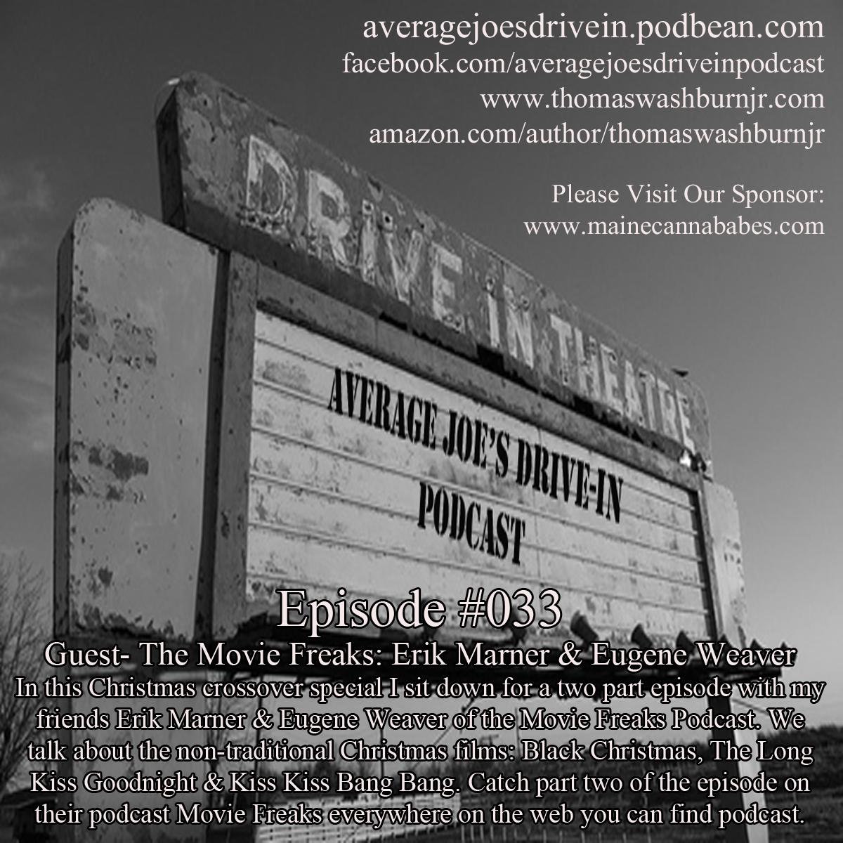 Average Joe\'s Drive-In: Episode #033 w/ The Movie Freaks Erik Marner ...