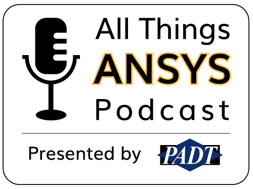 Episode 010 - What the future holds for ANSYS & simulation