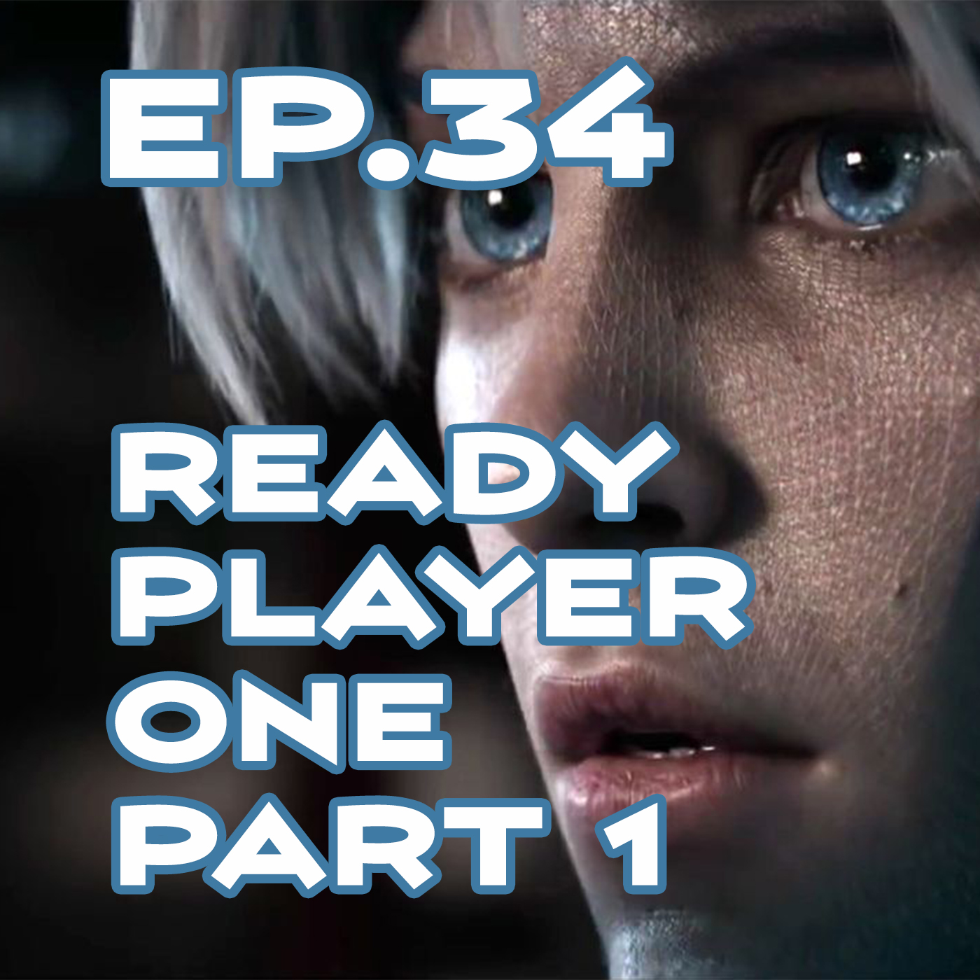 Ep. 34 - 'Ready Player One' Review, Part 1