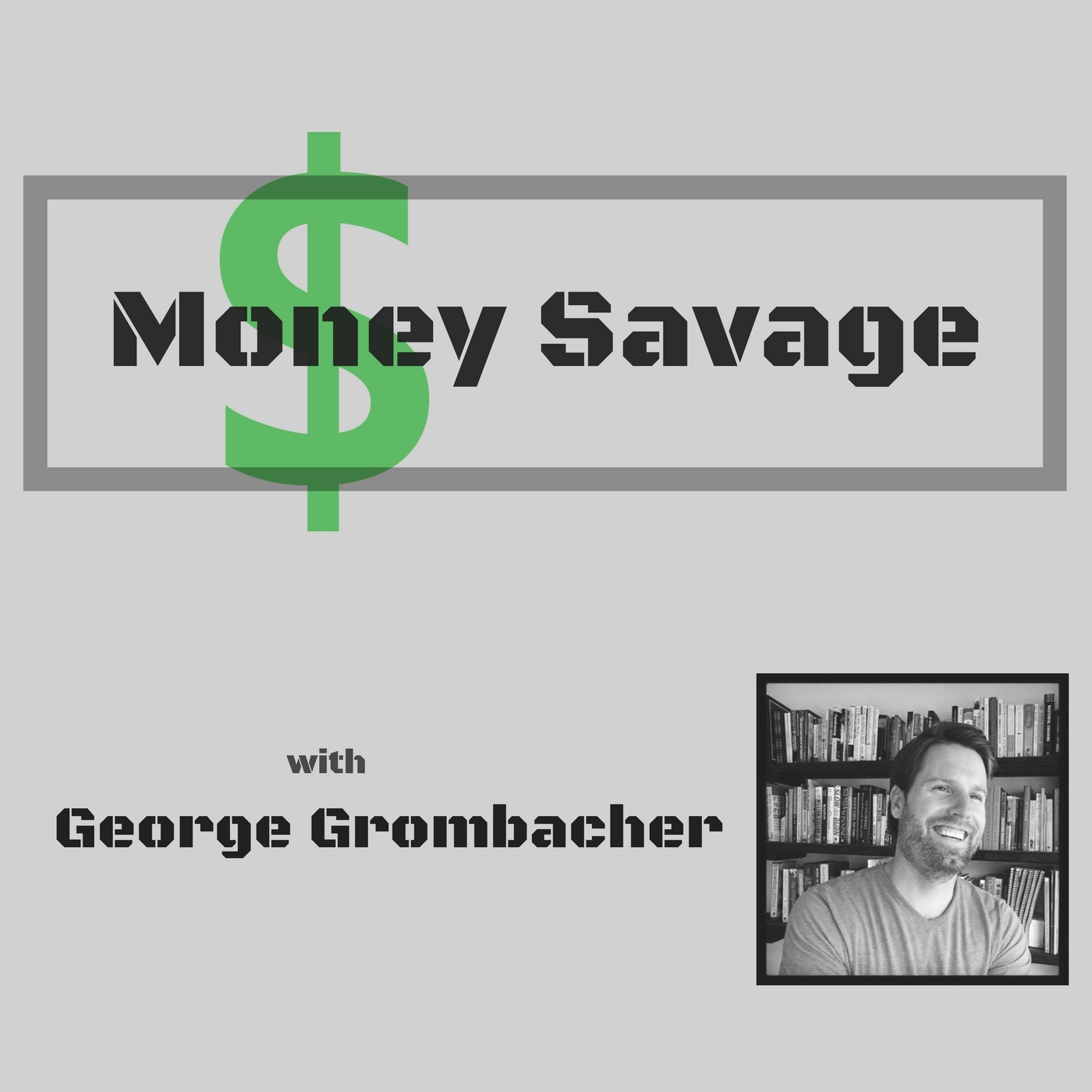 #032 Building Wealth Through Cash Management with John Buerger