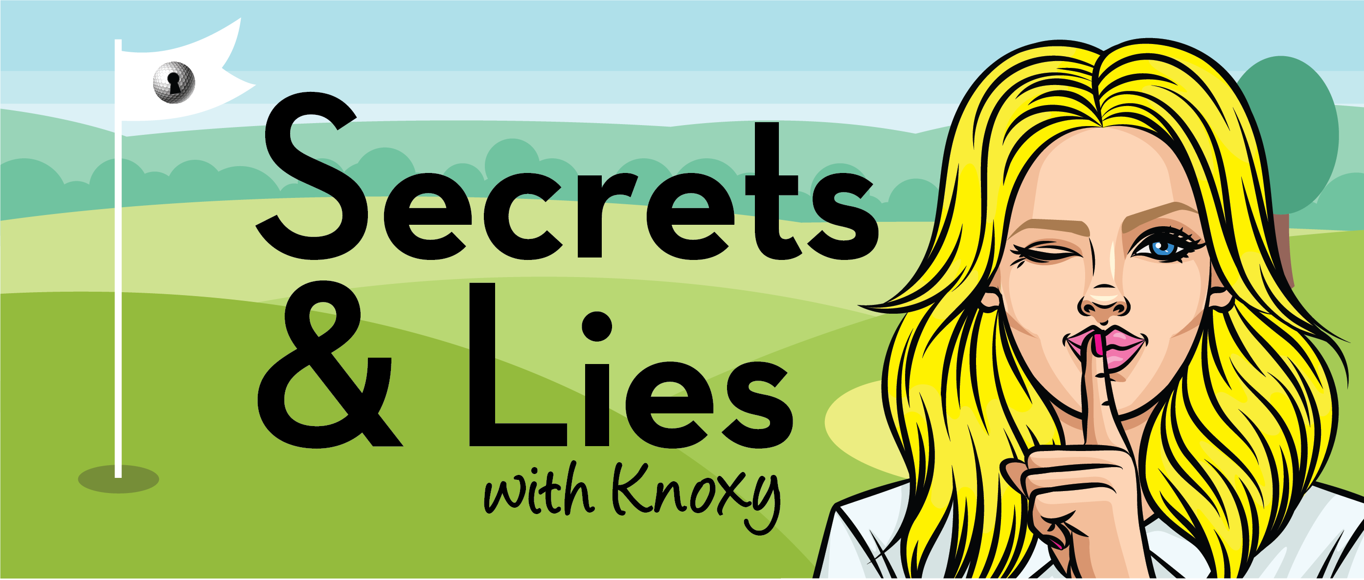 Secrets & Lies - LPGA Tour Update with Deb Vangellow