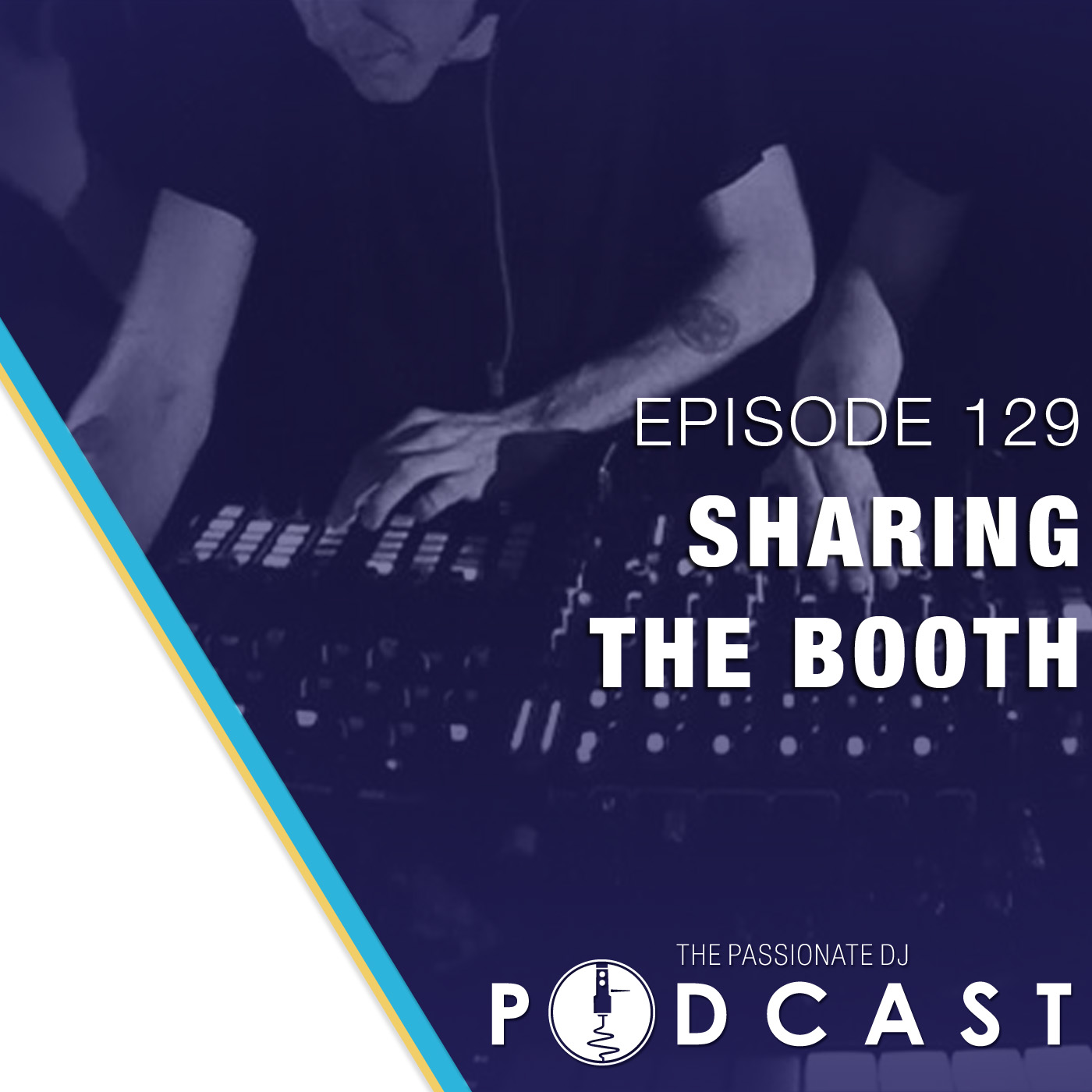 Episode 129: Sharing the Booth