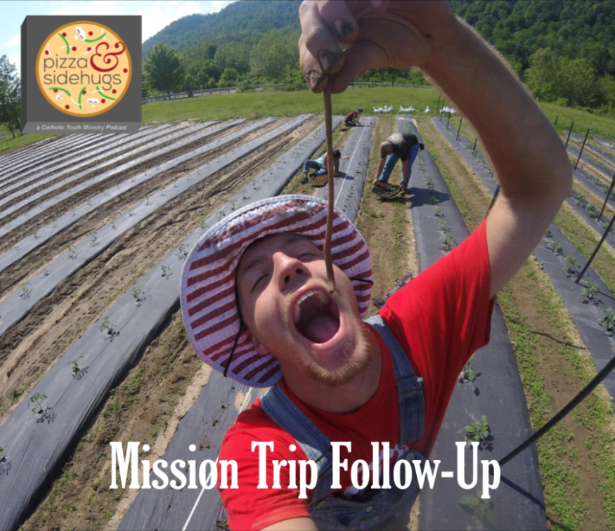 Episode 14 - Mission Trip Follow-Up