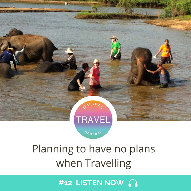 12: Planning to have no plans when travelling Thailand