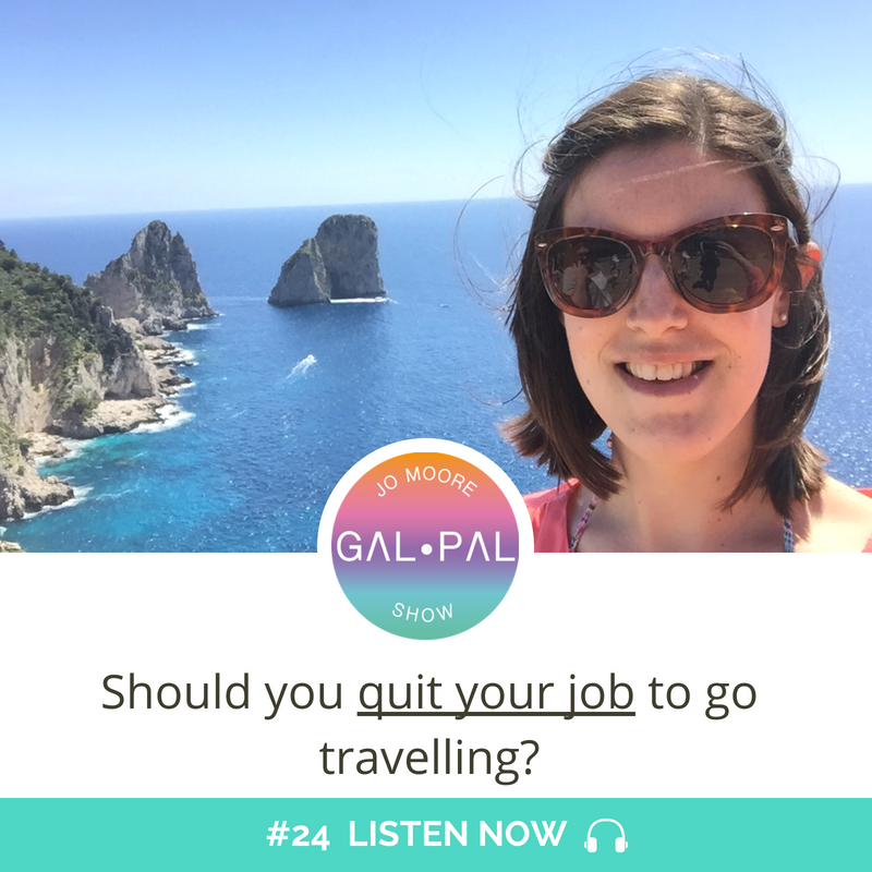 24: Should you quit your job to travel?