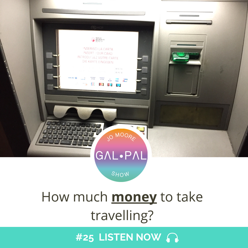 25: How much money to take travelling