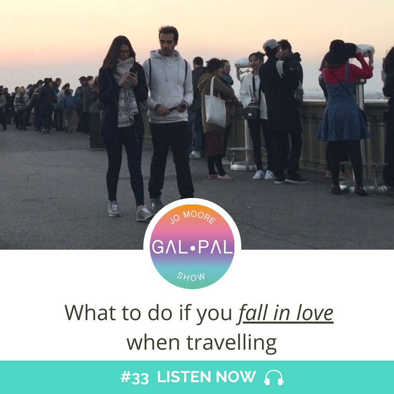 33: What to do if you fall in love when travelling
