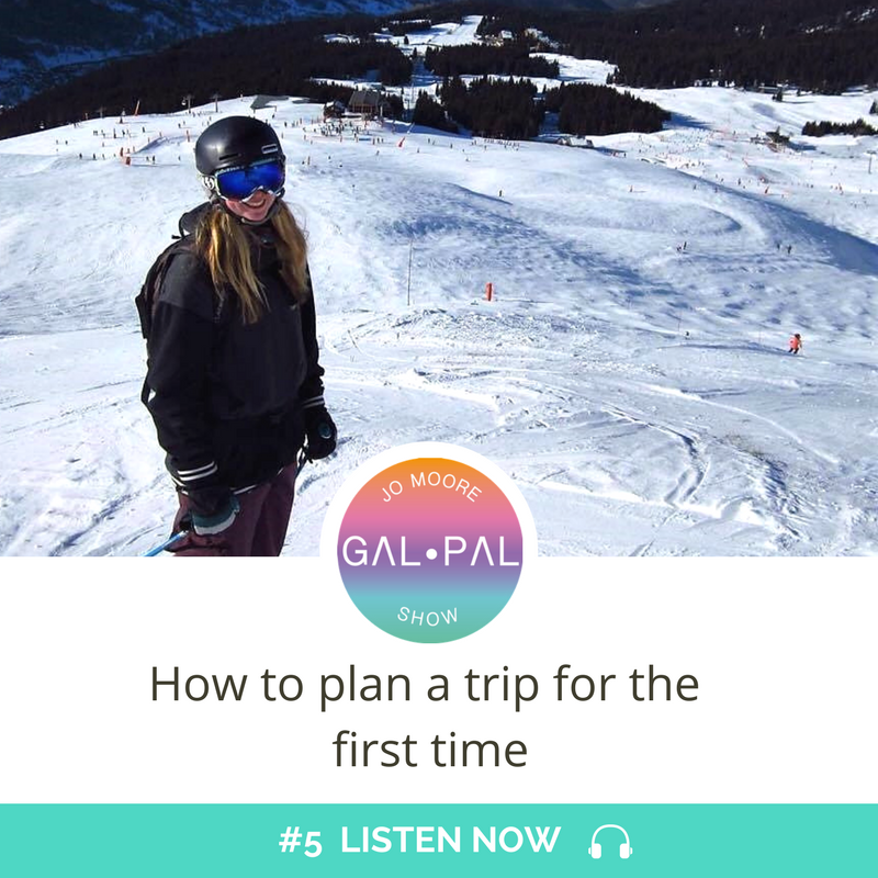 5: How to plan a trip for the first time