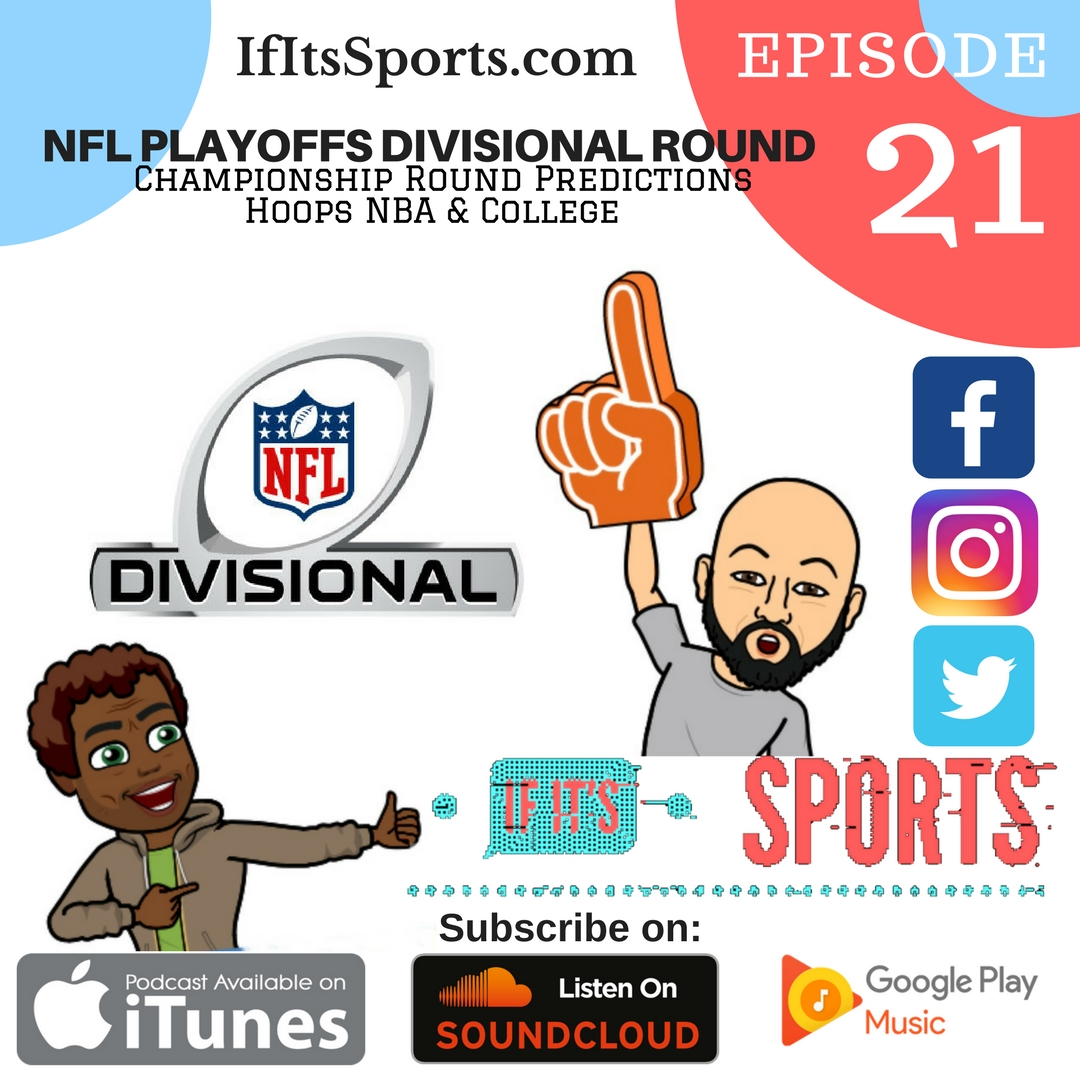 Episode 21: NFL Playoffs - Divisional Round