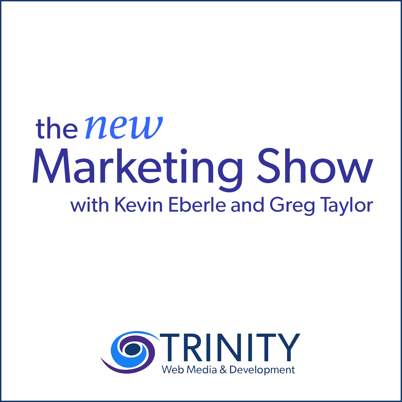 Welcome To The NEW Marketing Show