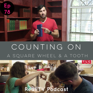 "Episode 78: Counting On ""A Square Wheel & a Tooth"""