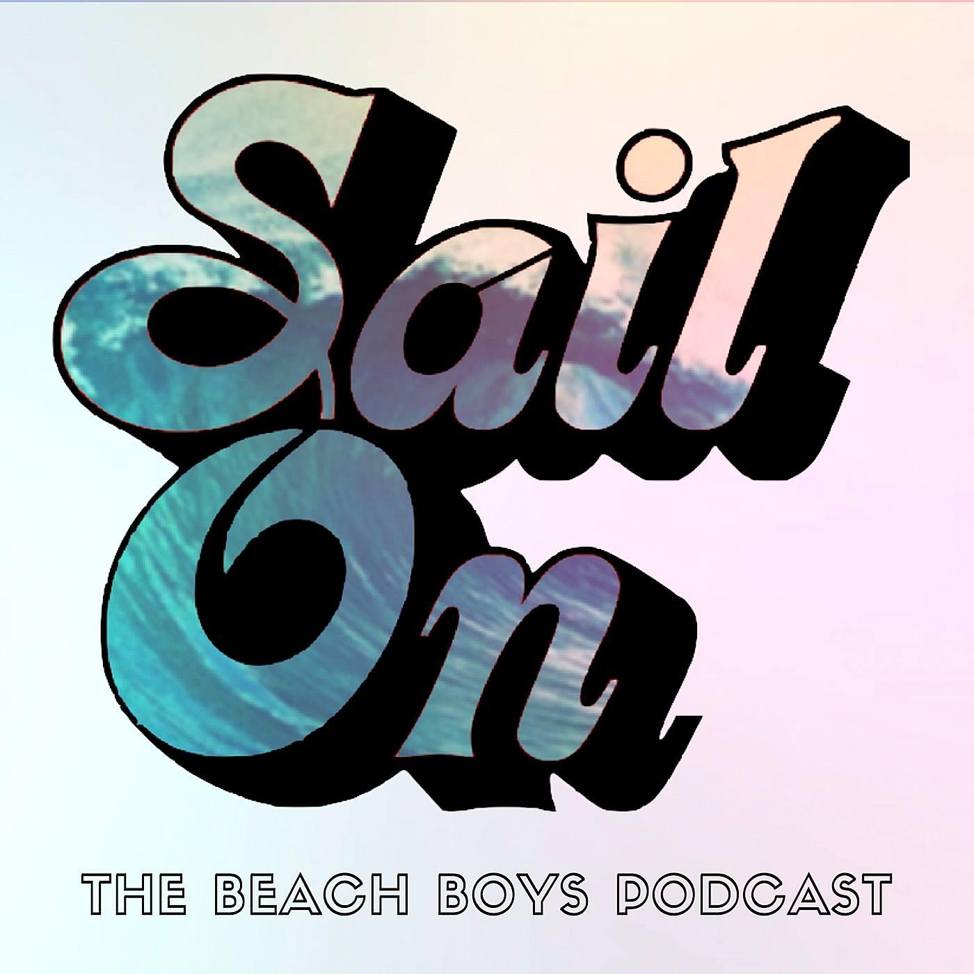 Sail On The Beach Boys Podcast
