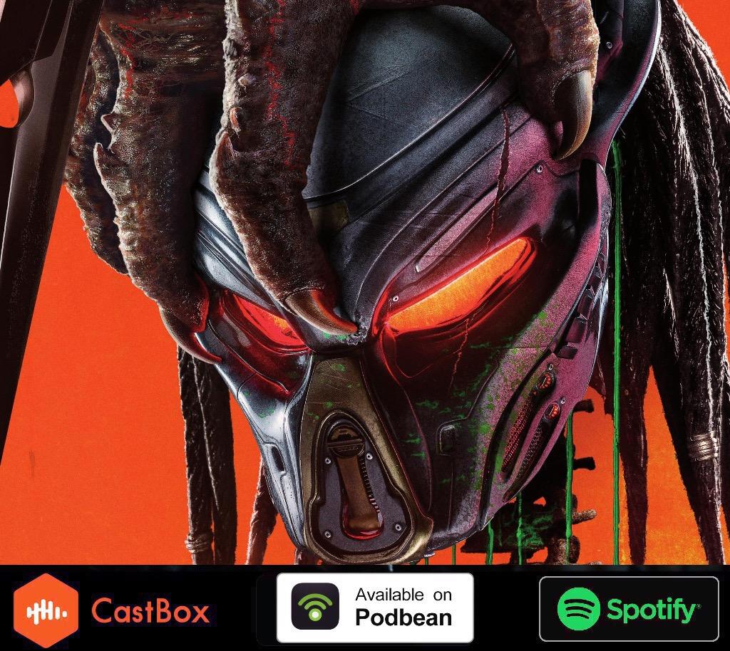 Predator 2018 Discussion **Bonus Episode**