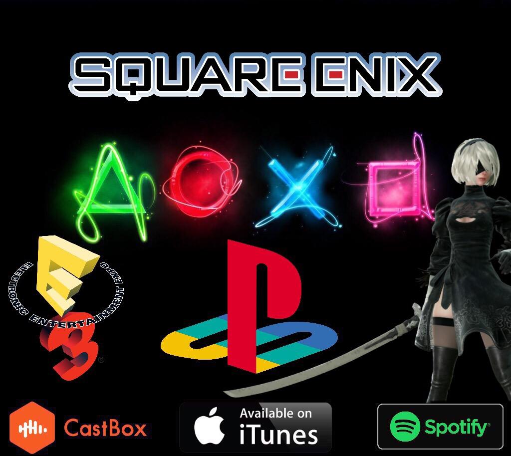 E3 Day 2: Square Enix | Sony | Bethesda
