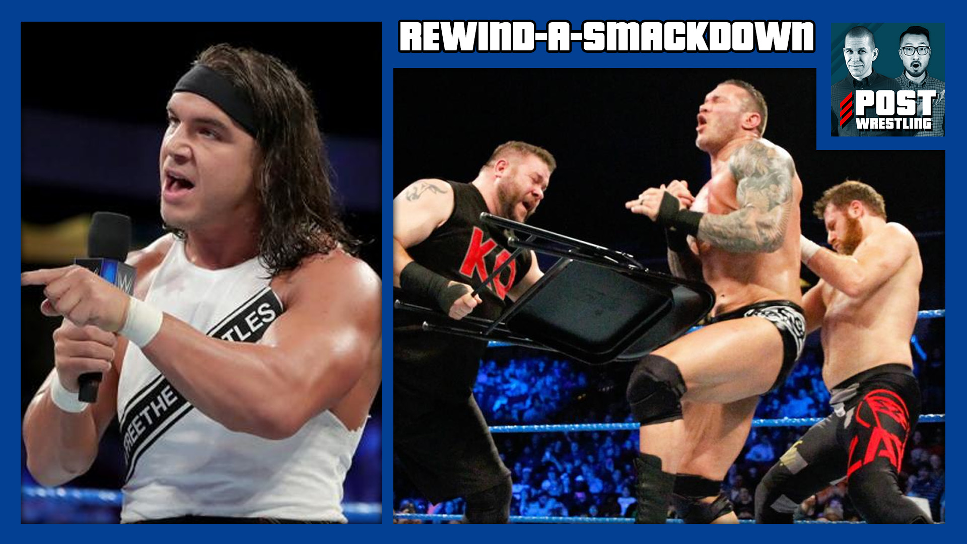REWIND-A-SMACKDOWN 1/9/18: Owens & Zayn in Handicap Match, Gable & Benjamin Demand Titles, Hype Bros. Face Off