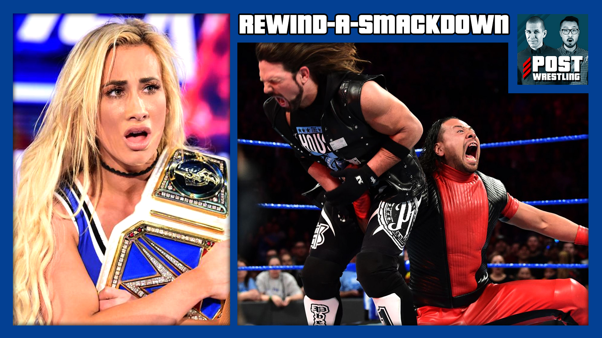 REWIND-A-SMACKDOWN 5/1/18: Backlash Go-Home Show