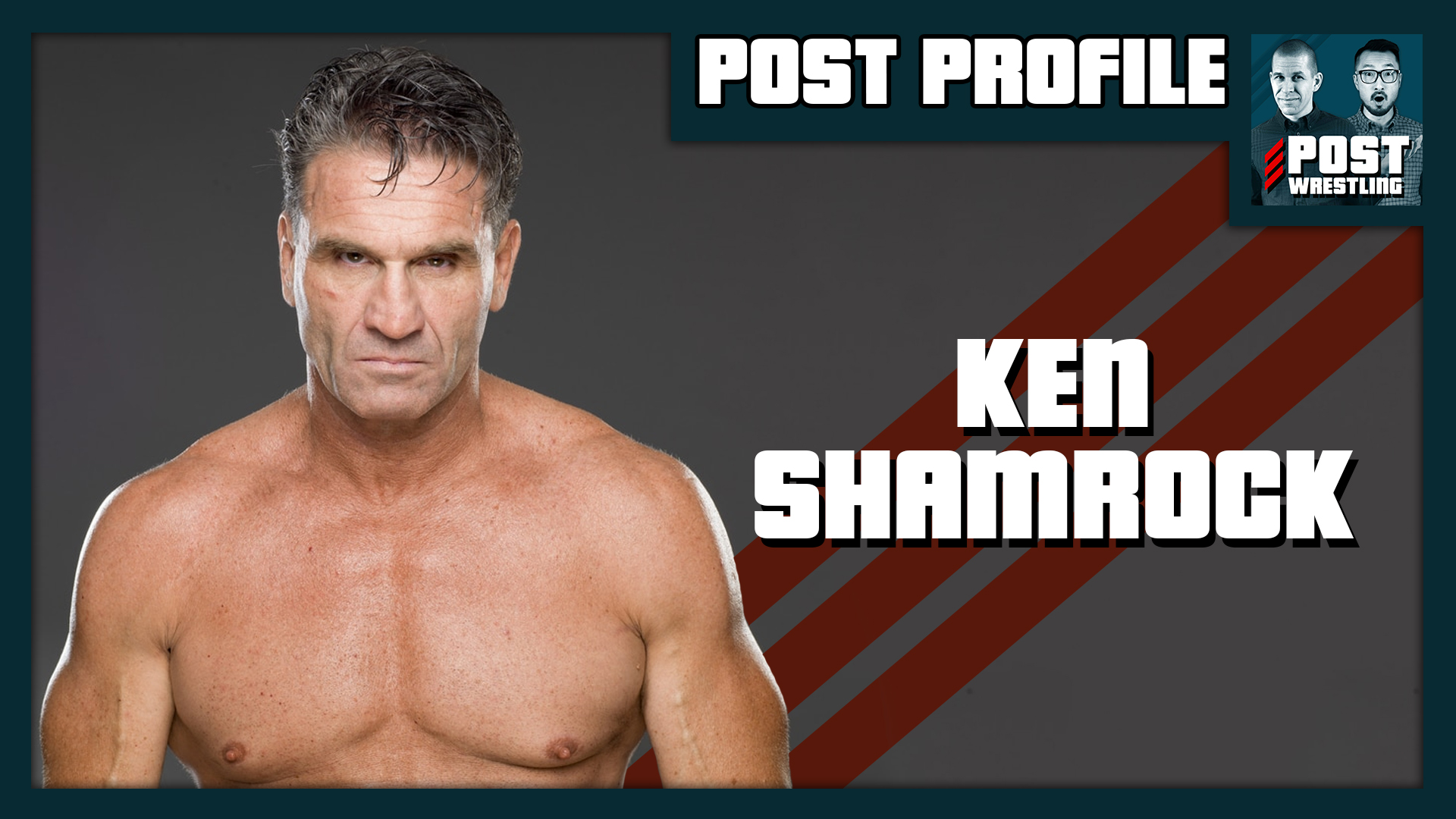THE POST PROFILE: Ken Shamrock