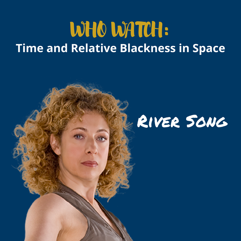 TARBIS Companion Series: River Song