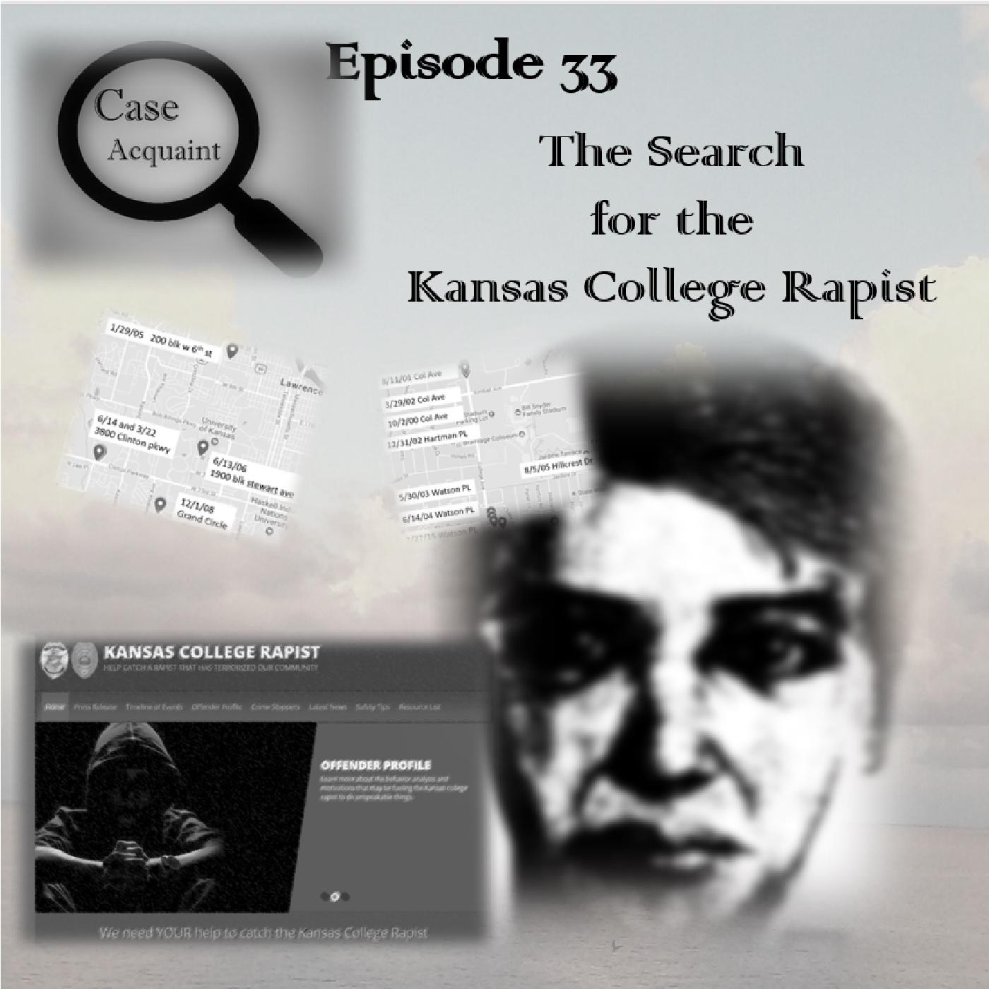 Episode 33 The Search for the Kansas College Rapist