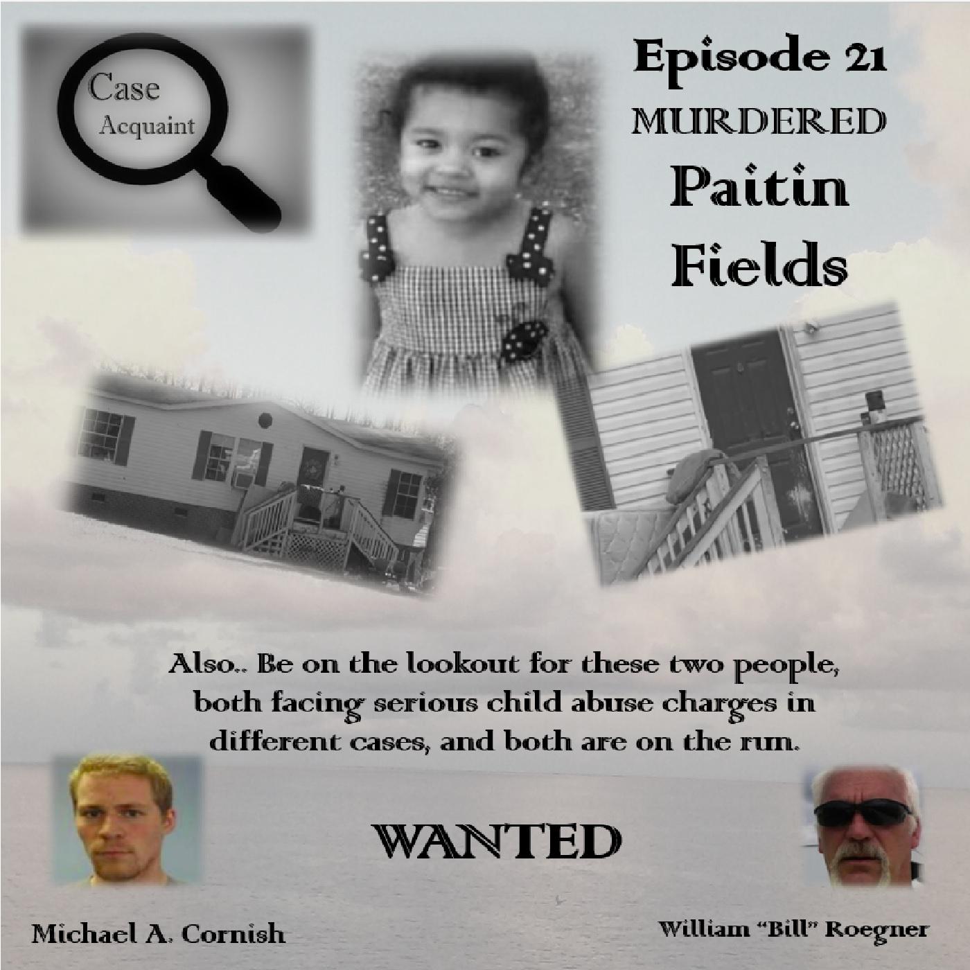 Episode 21 The Murder of Paitin Fields