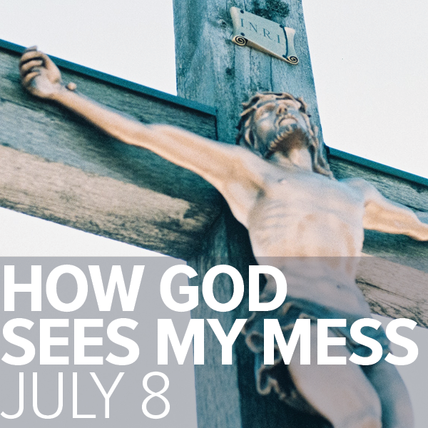 Fr. Brice l Life is ... l Week 5 l How God Sees My Mess