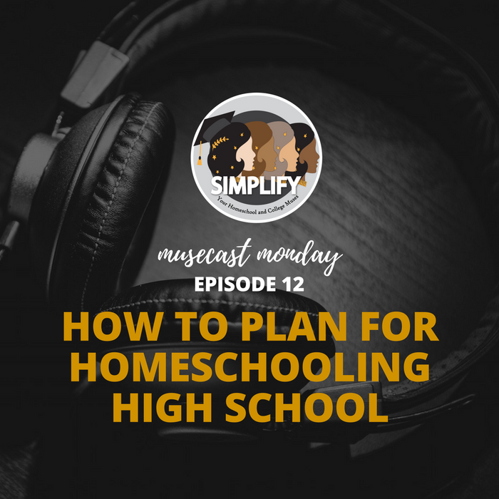 How to Plan for Homeschooling High School