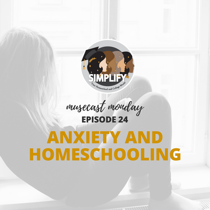 Anxiety and Homeschooling