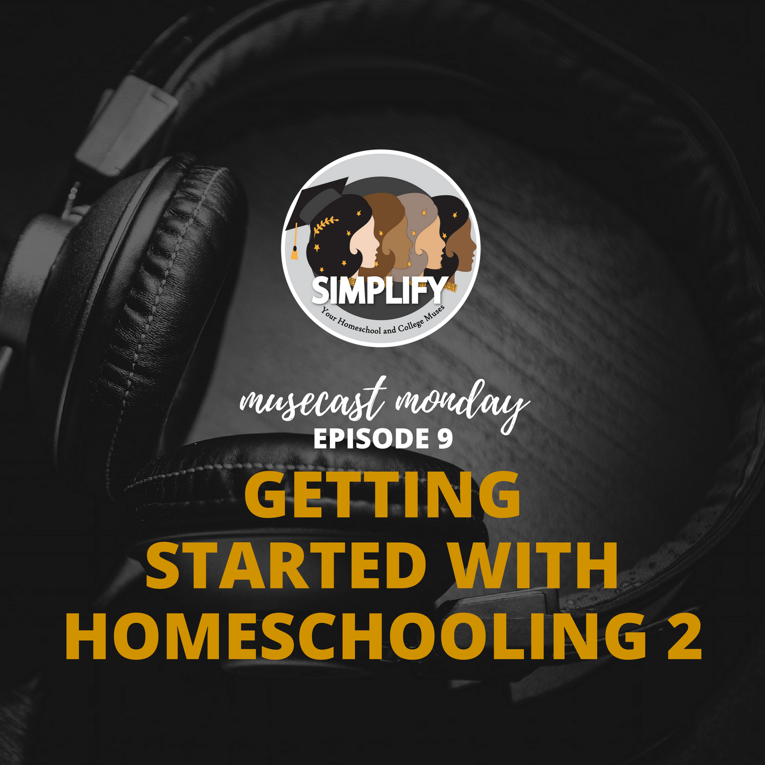 Getting Started with Homeschooling Part 2