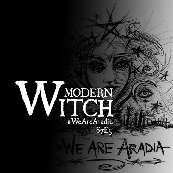 S7E5: #WeAreAradia