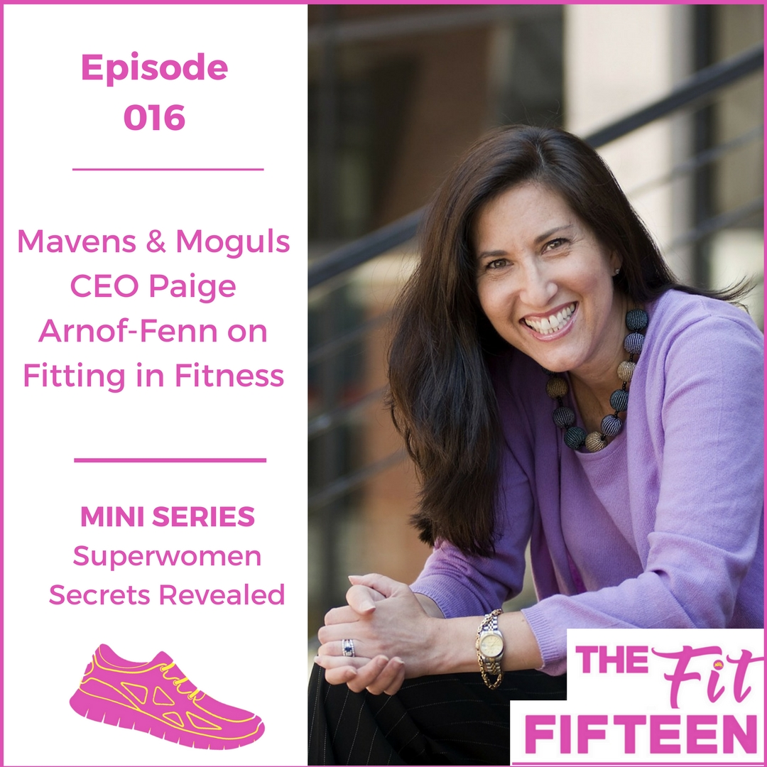 Mavens & Moguls CEO Paige Arnof-Fenn on Fitting in Fitness