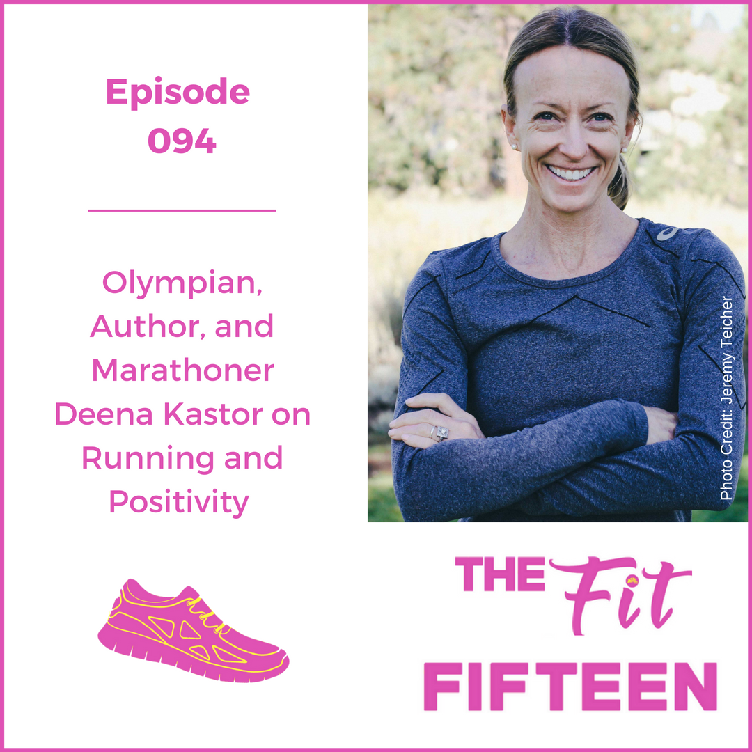 Olympian, Author, and Marathoner Deena Kastor on Running and Positivity
