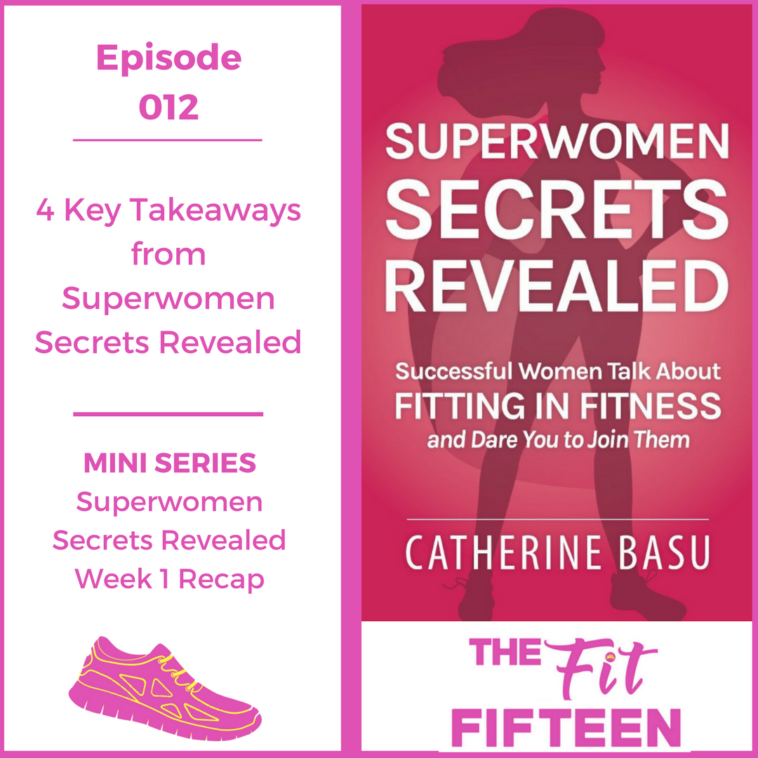 4 Key Takeaways from Book Superwomen Secrets Revealed