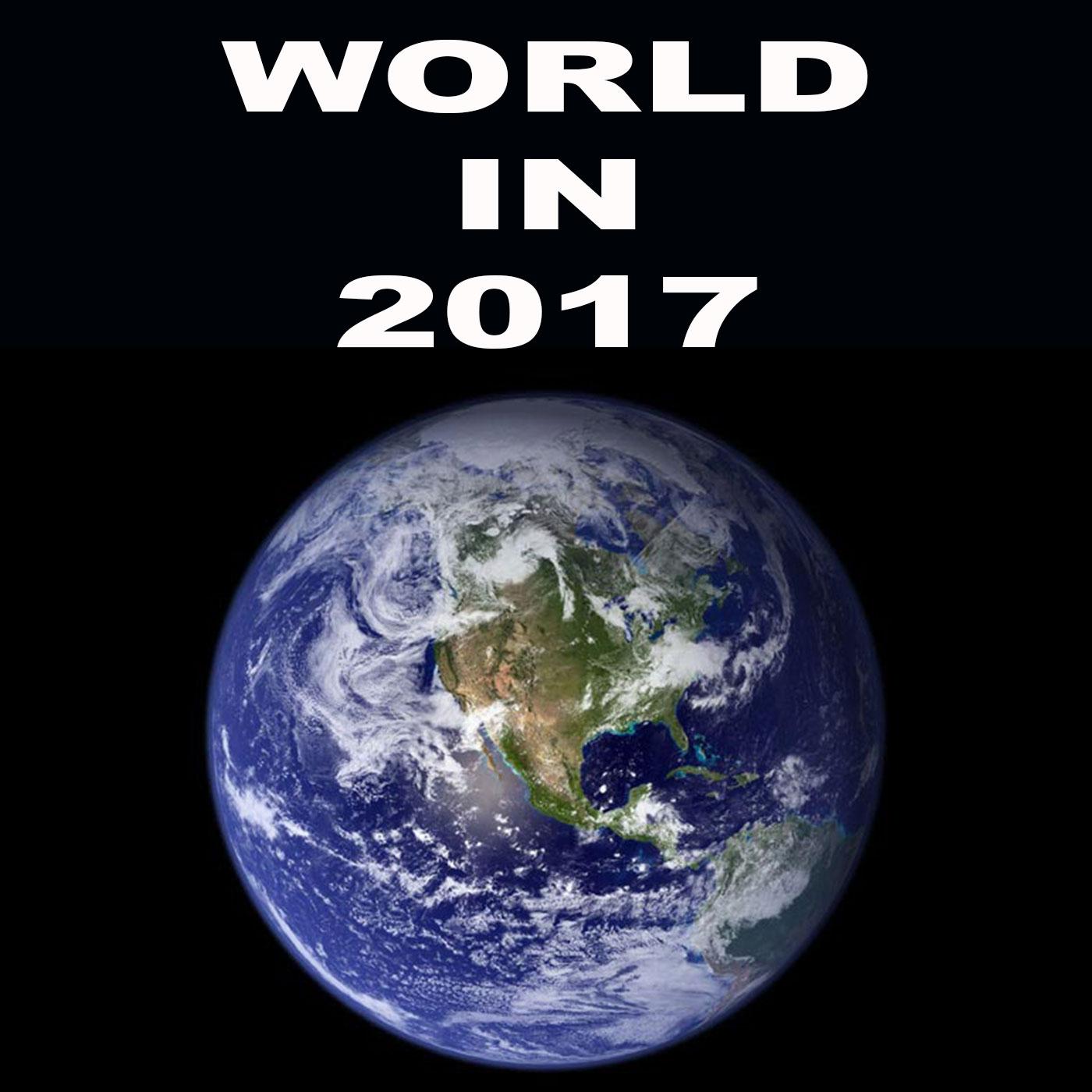 قسمت پنجم: جهان در سال 2017