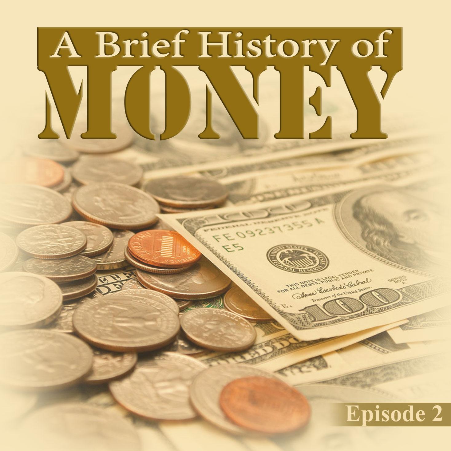 قسمت پانزدهم: تاریخ پول- بخش دوم