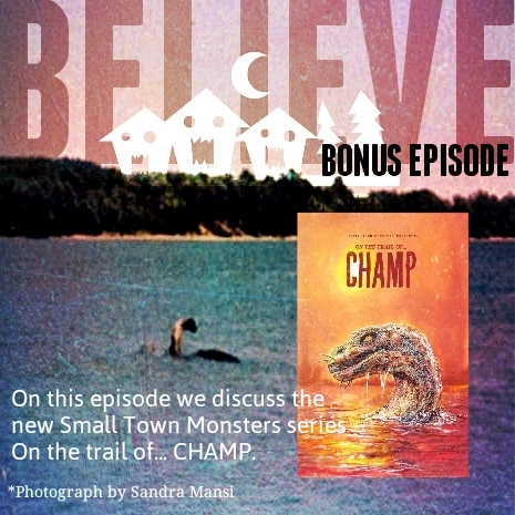 E13 On the Trail of... Champ BONUS EPISODE!